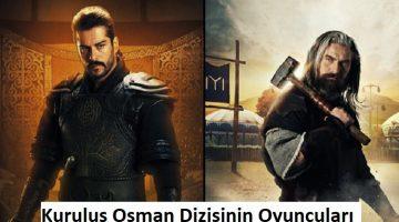 Kuruluş Osman Dizisinin Oyuncuları kimlerdir?