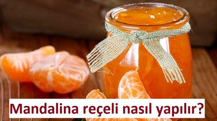 Mandalina reçeli nasıl yapılır?