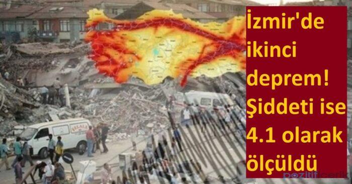 i̇zmir'de ikinci deprem! şiddeti ise 4.1 olarak ölçüldü