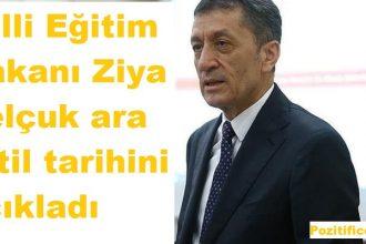 Milli Eğitim Bakanı Ziya Selçuk ara tatil tarihini açıkladı