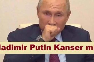 Vladimir Putin Kanser mi? Bu iddialar olay yaratacak!