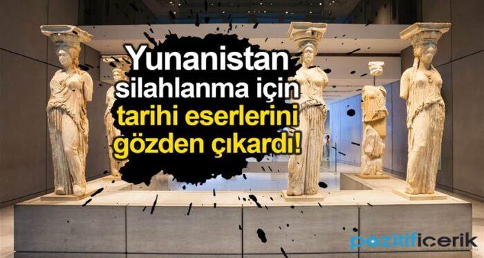 yunanistan silahlanma için tarihi eserlerini gözden çıkardı!