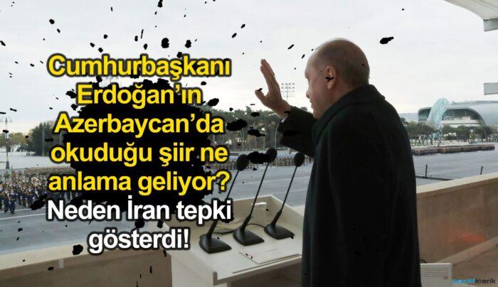 cumhurbaşkani erdoğan'ın, azerbaycan'da okuduğu şiir ne anlama geliyor!
